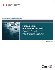 Fundamentals of Cyber Security for Canada's CI Community
