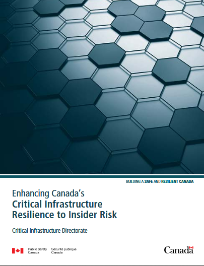 Enhancing Canada's Critical Infrastructure Resilience to Insider Risk