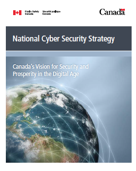 National Cyber Security Strategy: Canada's Vision for Security and