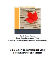 Final Report on the Oral Fluid Drug Screening Device Pilot